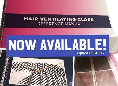 Hair Ventilating Class Reference Manual Now Available!  Great for New & Experienced Wigmakers