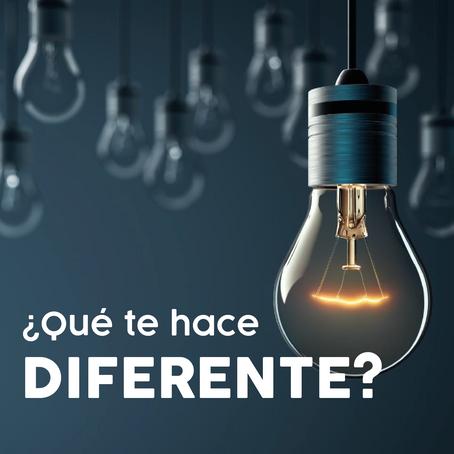 ¿Qué te hace diferente?