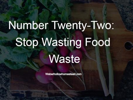 Stop Wasting Food Waste