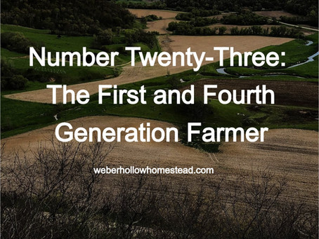 The First and Fourth Generation Farmer.