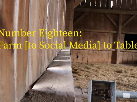 Farm [to Social Media] to Table