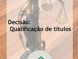 A qualificação de título judicial é obrigatória