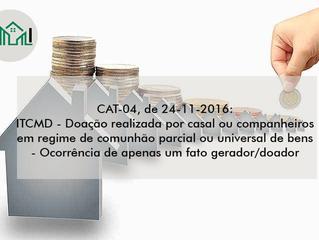CAT-04, de 24-11-2016: ITCMD - Doação realizada por casal ou companheiros em regime de comunhão parc
