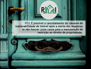 STJ: É possível o cancelamento da cláusula de inalienabilidade de imóvel após a morte dos doadores s