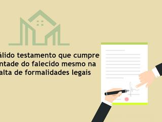 Notícia: É válido testamento que cumpre vontade do falecido mesmo na falta de formalidades legais
