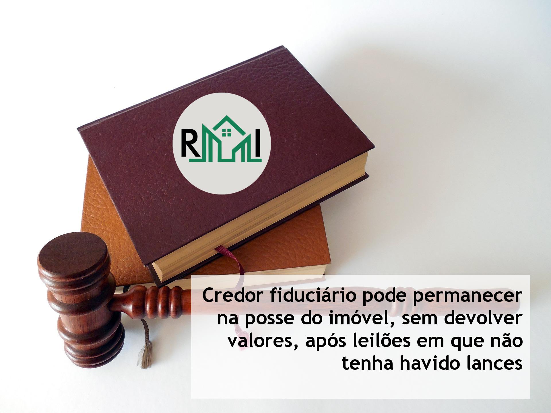 fff4313456f Credor fiduciário pode permanecer na posse do imóvel