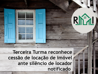 Terceira Turma reconhece cessão de locação de imóvel ante silêncio de locador notificado