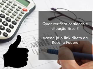 Acesse já: Situação fiscal e Certidões da Receita Federal.