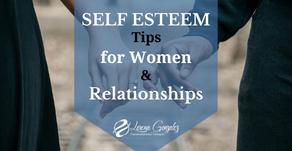 5 Self Esteem Tips for Women & Relationships