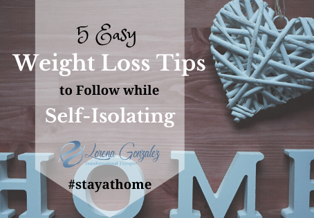 5 Easy Weight Loss Tips to Follow during Self-Isolation
