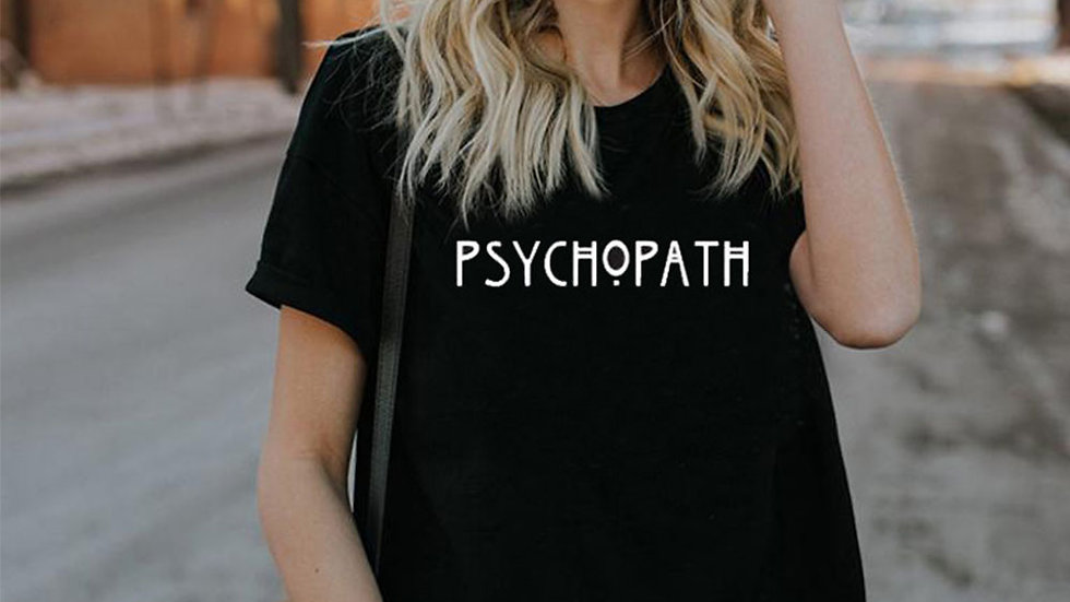 PSYCHOPATH T casual women -Shirt