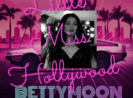 Betty Moon Releases New Album 'Little Miss Hollywood'