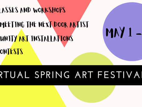 Welcome to the Virtual Spring Art Community Festival