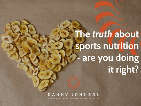 The truth about sports nutrition – are you doing it right?