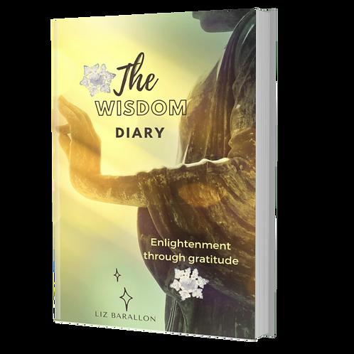 The Wisdom Diary. Enlightenment through Gratitude