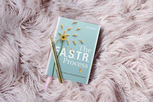 The FASTR Process