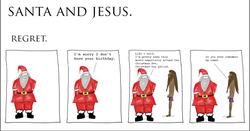 Santa and Jesus - Regret.