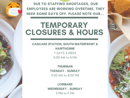 Temporary Closures and Hours