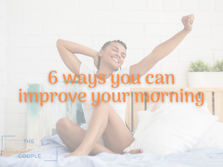 Improve your morning routine