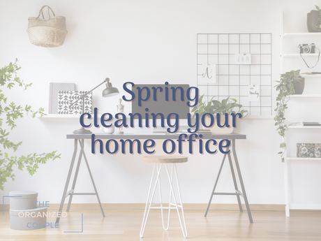 Let's Spring Clean your Office