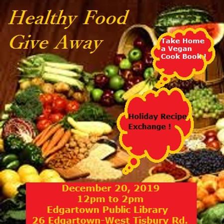 Healthy Food Give Away  !