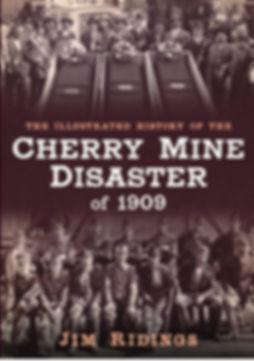 Cherry Mine Disaster of 1909