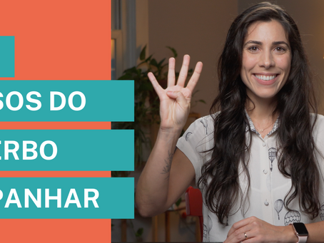 4 different uses of the verb APANHAR (to catch)