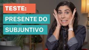 Present Subjunctive Tense [Portuguese Test]