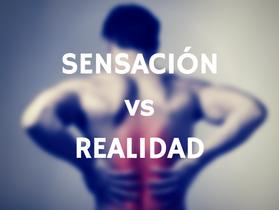 Rigidez de espalda: SENSACIÓN vs REALIDAD