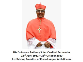 His Eminence Anthony Soter Cardinal Fernandez22nd April 1932 – 28th October 2020