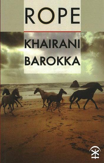 Rope by Khairani Barokka