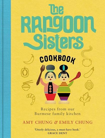 The Rangoon Sisters Cookbook - Signed