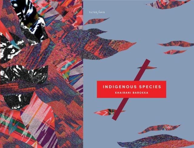 Indigenous Species by Khairani Barokka