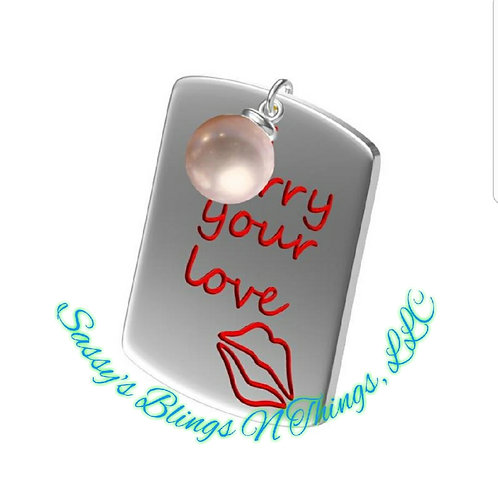 *Sassy's Carry Your Love Pendant