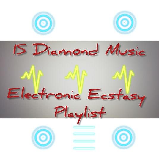 Electronic Ecstasy Playlist