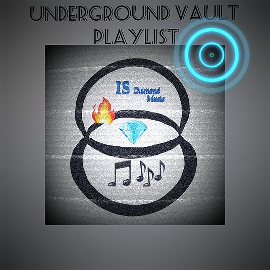 Underground Vault Playlist