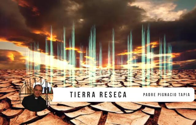 TIERRA RESECA