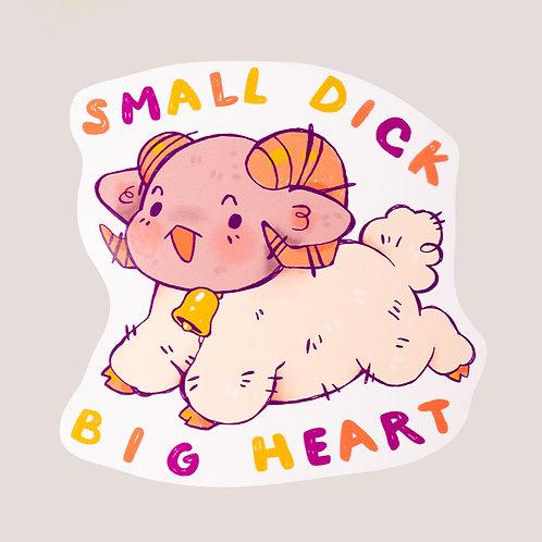 Small Dick Big Heart Sticker