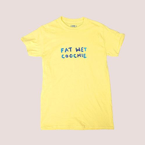 Fat Wet Coochie Shirt