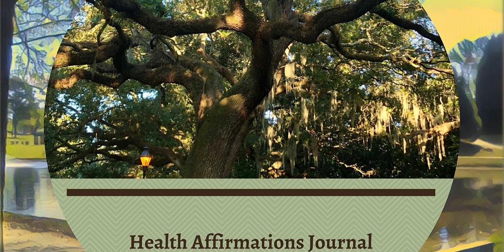 Affirmations Workshop Series: 'Health Affirmations'
