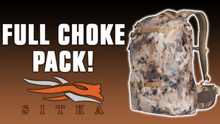 Sitka Full Choke Pack Review