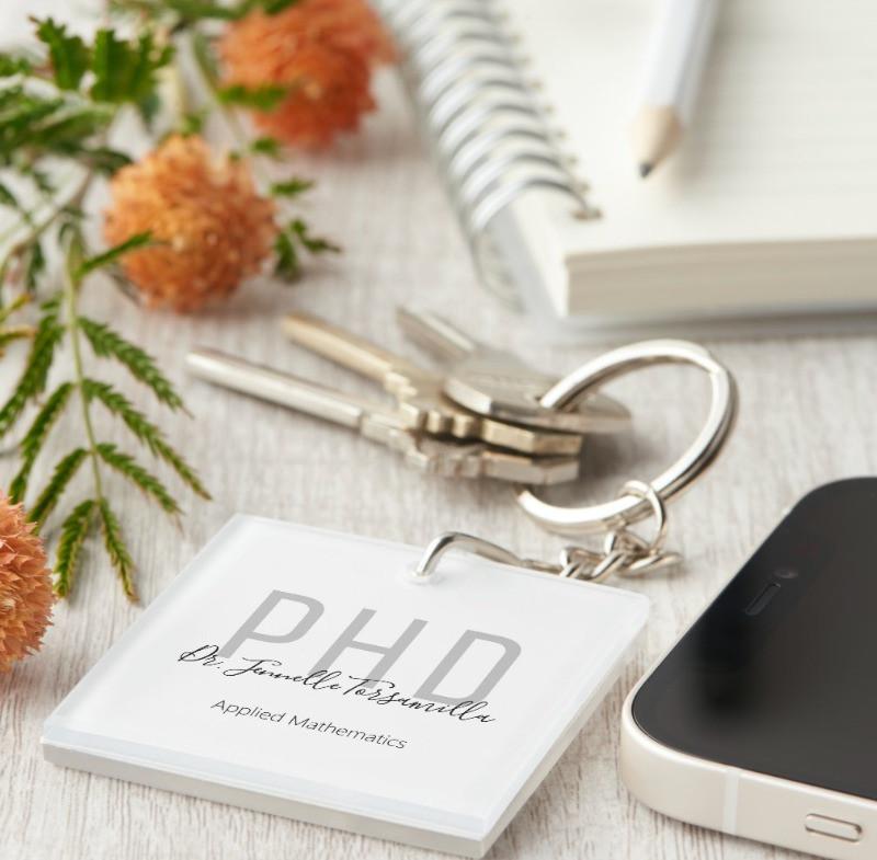 Name Personalized White Gray Black Design PhD Degree Keychain