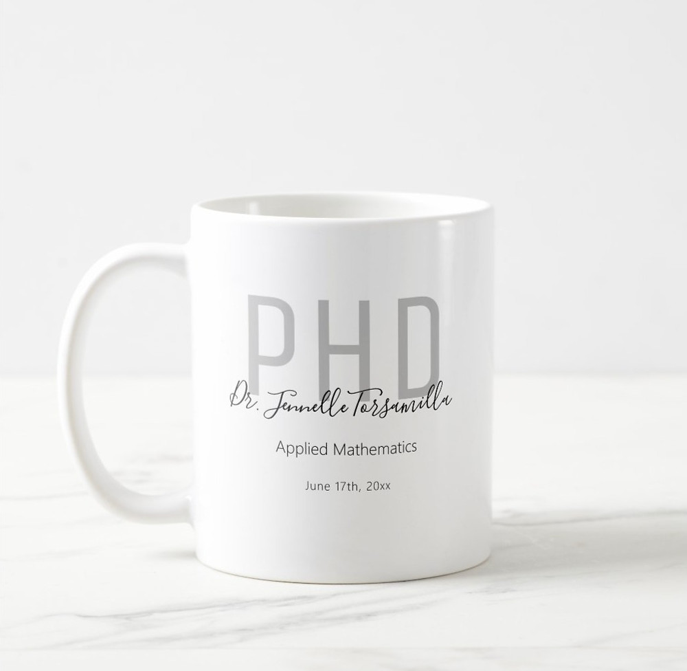 Phd gift coffee mug with gray and black lettering including name