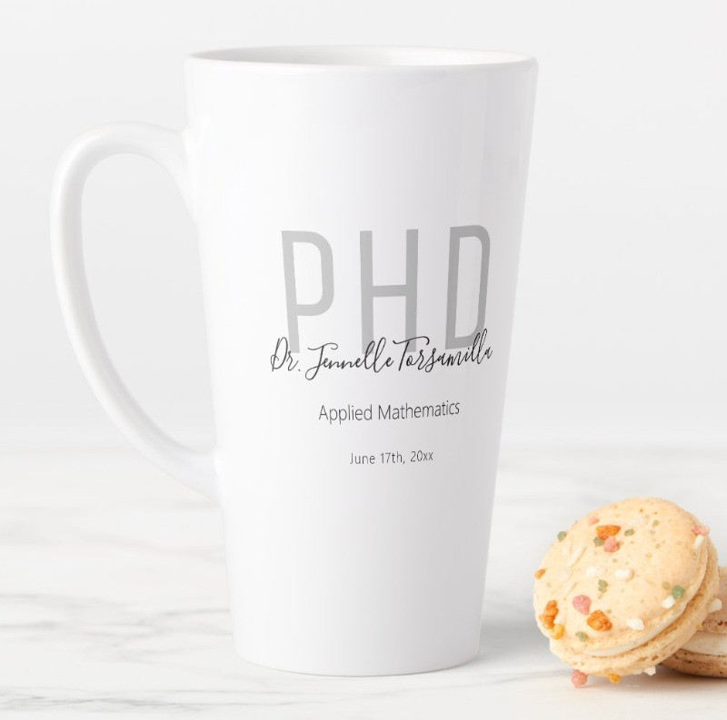PhD Latte mug with gray and black lettering personalized with name