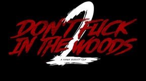 Wild Eye Releasing Picks Up 'Don't Fuck In The Woods 2' and 'Stranded' For Distribution
