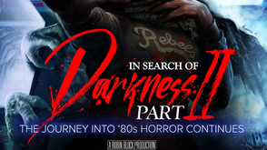 'In Search of Darkness: Part II' Up For Limited Pre-Order Through Valentine's Day