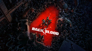 'Back 4 Blood' Has Been Delayed Until October 2021, Open Beta Coming This Summer