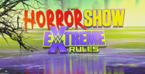 WWE Set the Stage for 'The Horror Show at Extreme Rules'