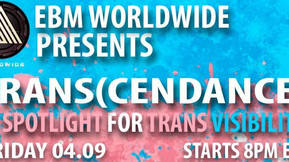 "EBM Worldwide To Host ""Trans(cendance)"" Stream Highlighting Trans DJs"