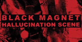 [Album Review] Black Magnet Survey the 'Hallucination Scene' With Punishing Metallic Industrial
